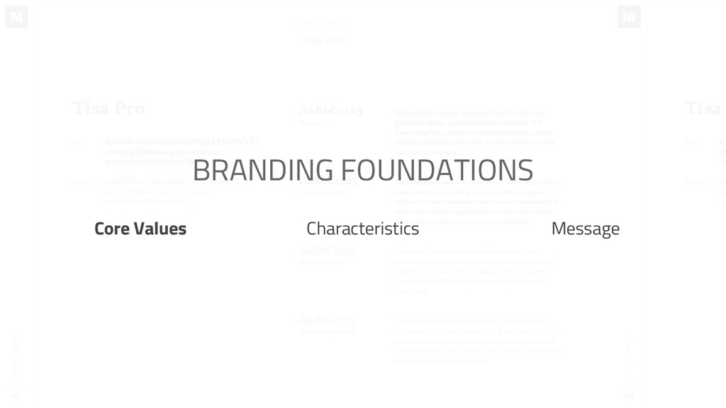 BRANDING FOUNDATIONS Characteristics Core Value...