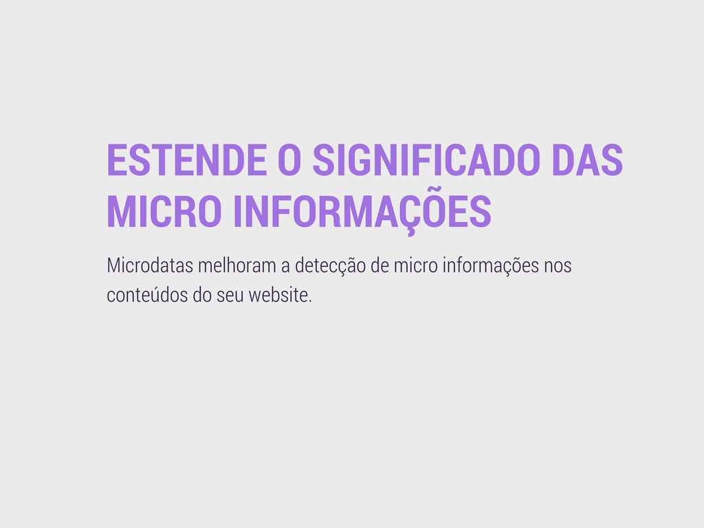 ESTENDE O SIGNIFICADO DAS MICRO INFORMAÇÕES Mic...