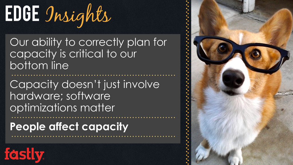 Edge Insights Our ability to correctly plan for...