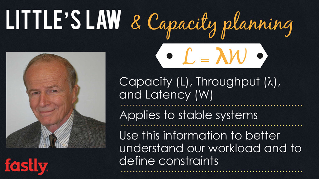 Little's Law & Capacity planning L = λW Capacit...