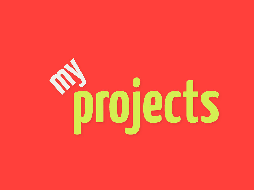 projects my