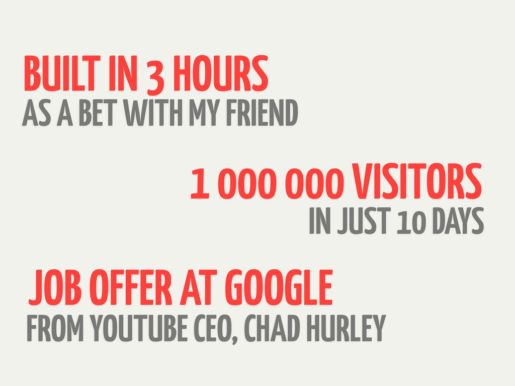 FROM YOUTUBE CEO, CHAD HURLEY IN JUST 10 DAYS J...