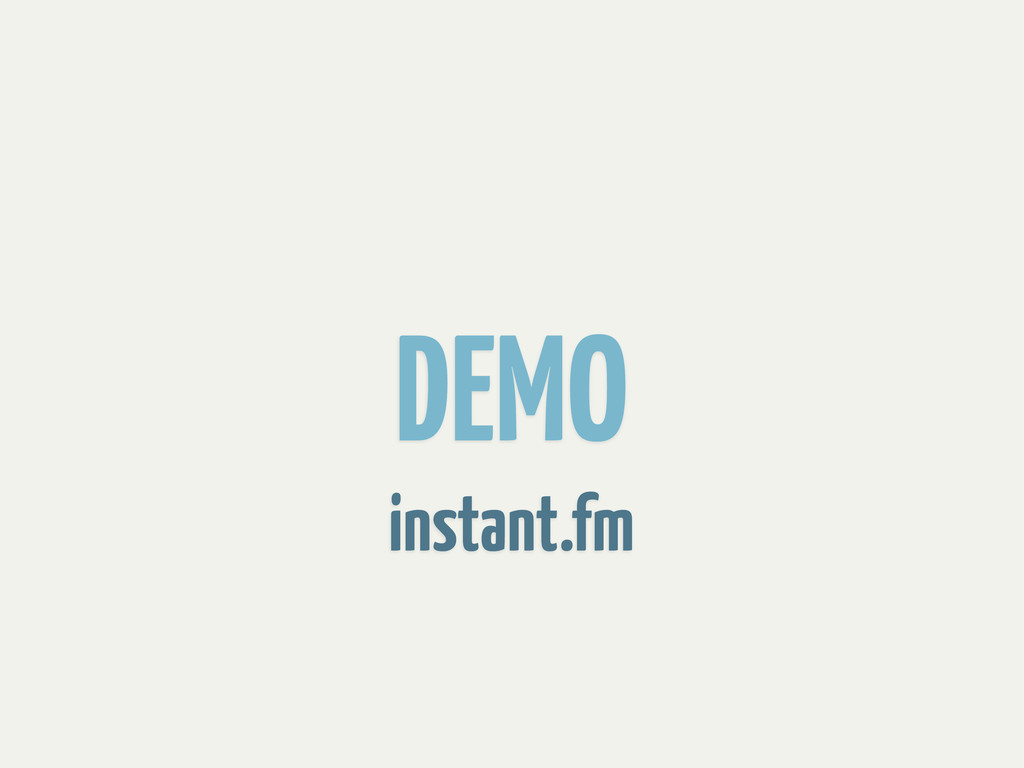 DEMO instant.fm