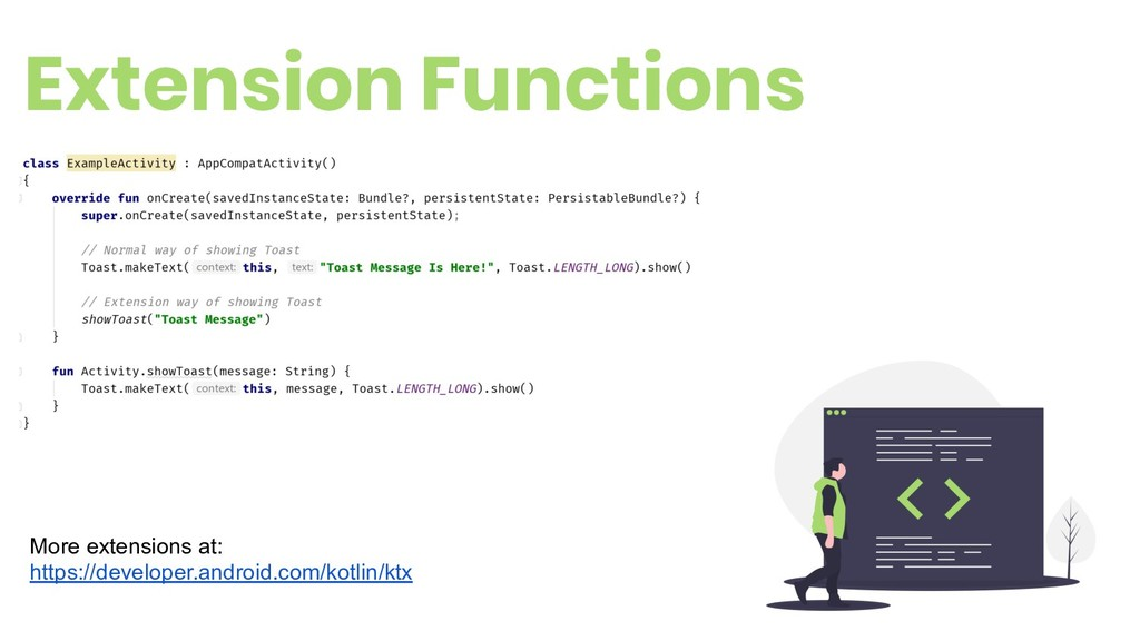 Extension Functions 12 More extensions at: http...