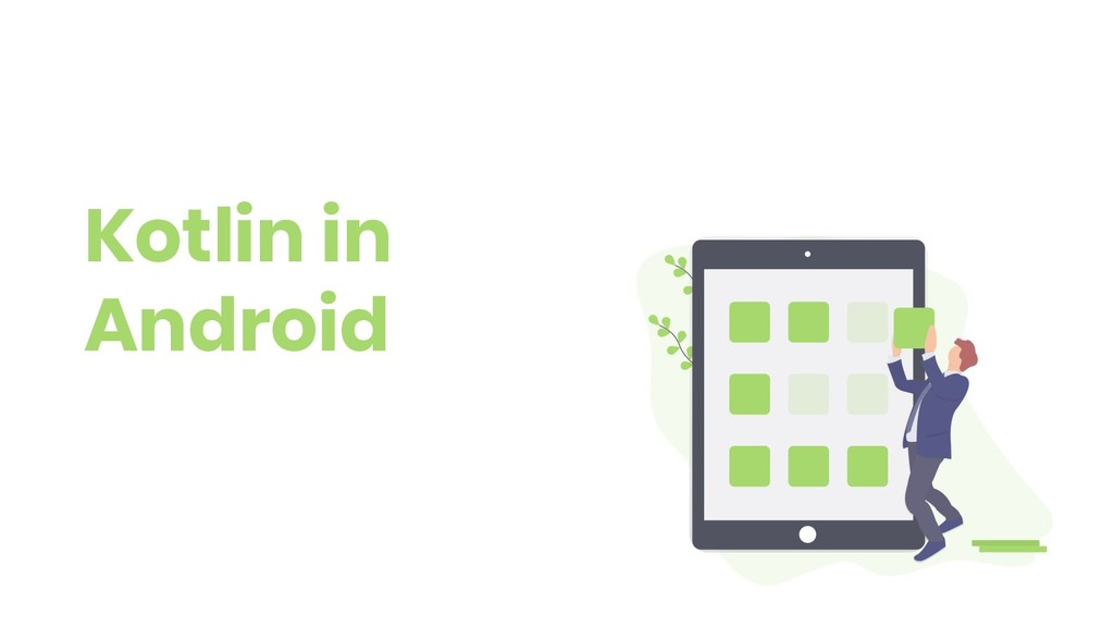 Kotlin in Android