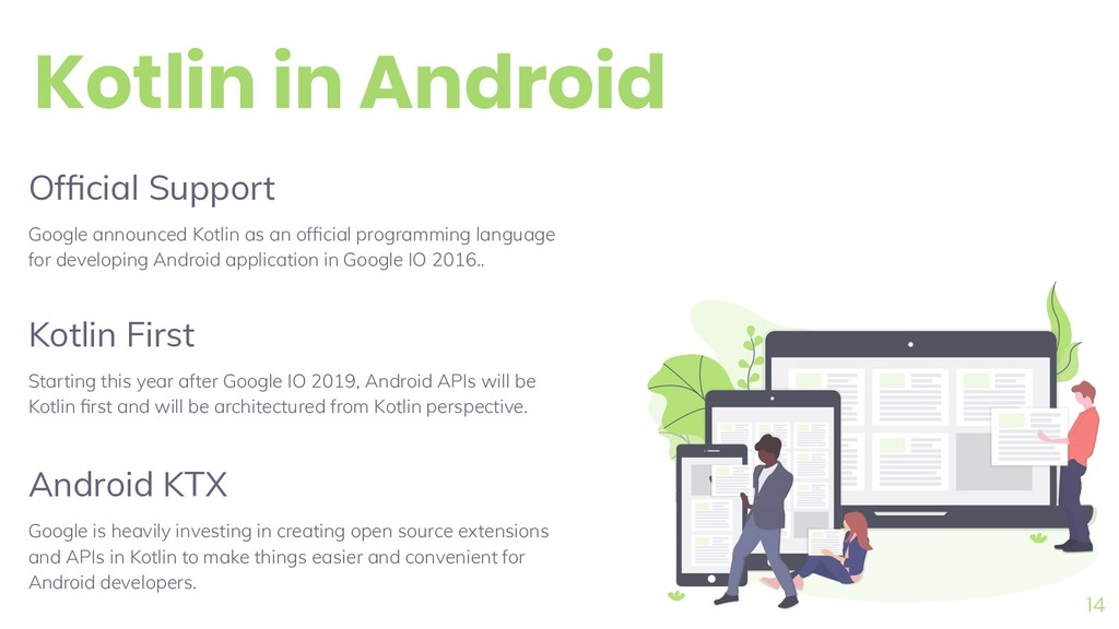 Kotlin in Android 14 Official Support Google ann...