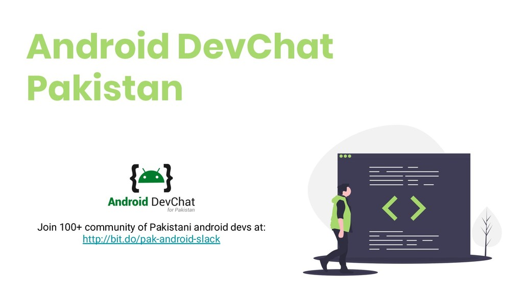 Android DevChat Pakistan 15 Join 100+ community...