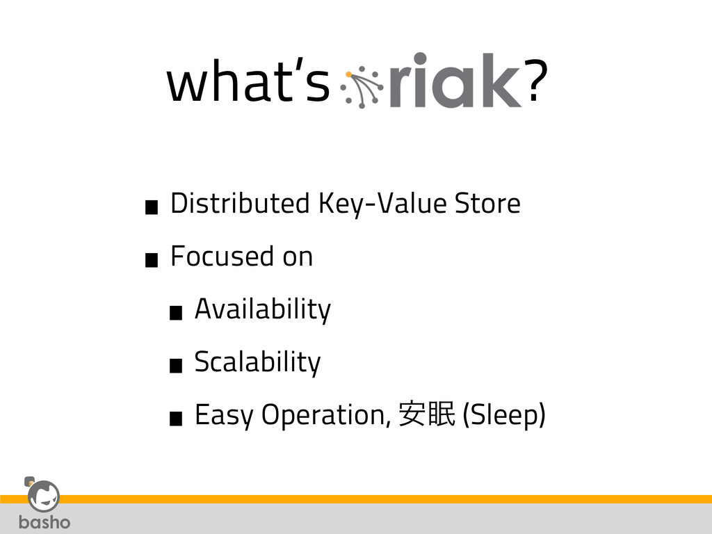 what's ? •Distributed Key-Value Store •Focused ...