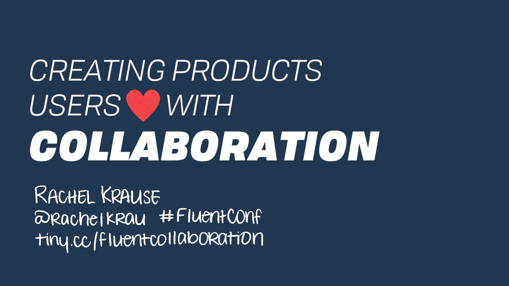CREATING PRODUCTS USERS WITH COLLABORATION