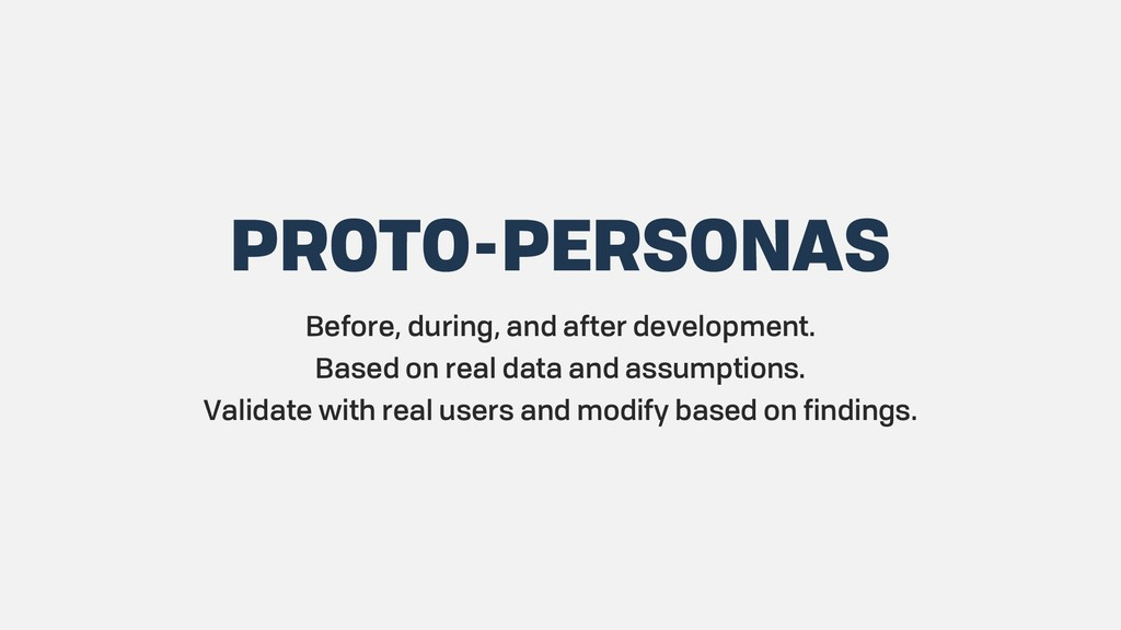 PROTO-PERSONAS Before, during, and after develo...