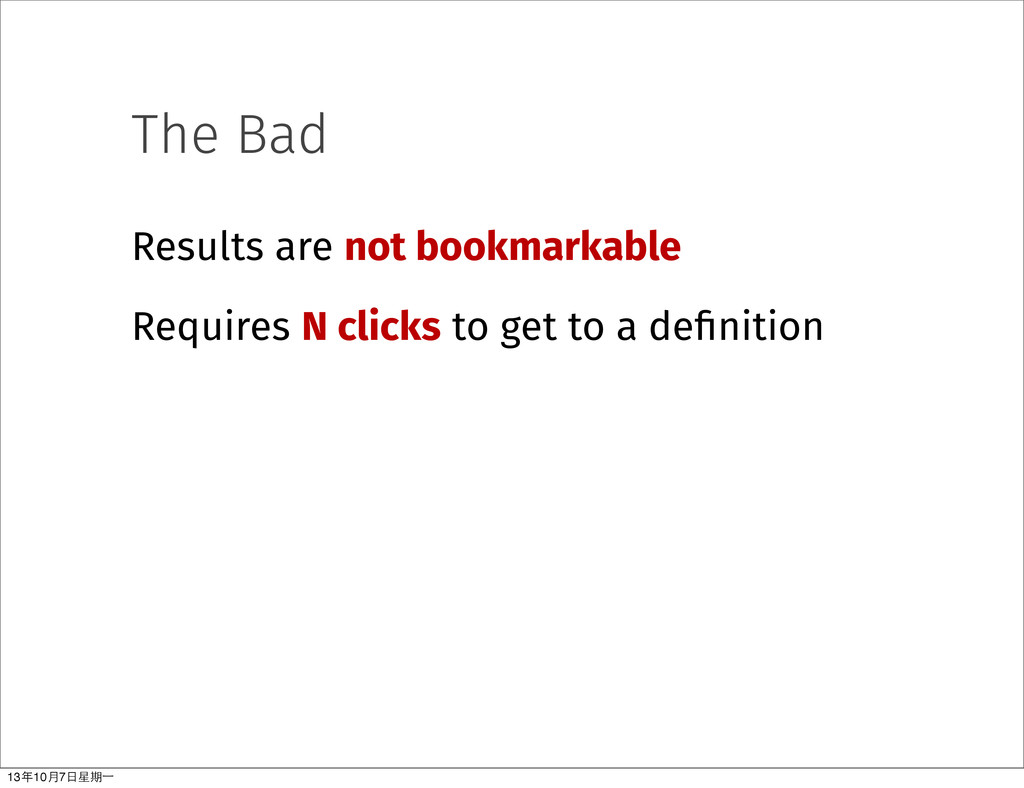 The Bad Results are not bookmarkable Requires N...