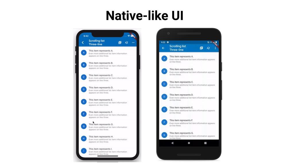 Native-like UI