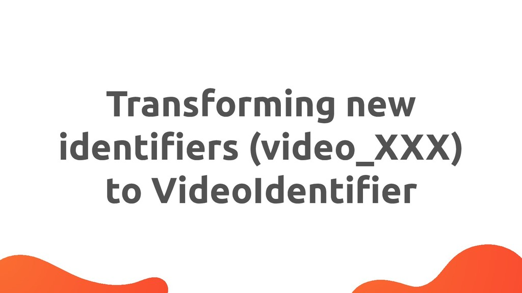 Transforming new identifiers (video_XXX) to Vide...