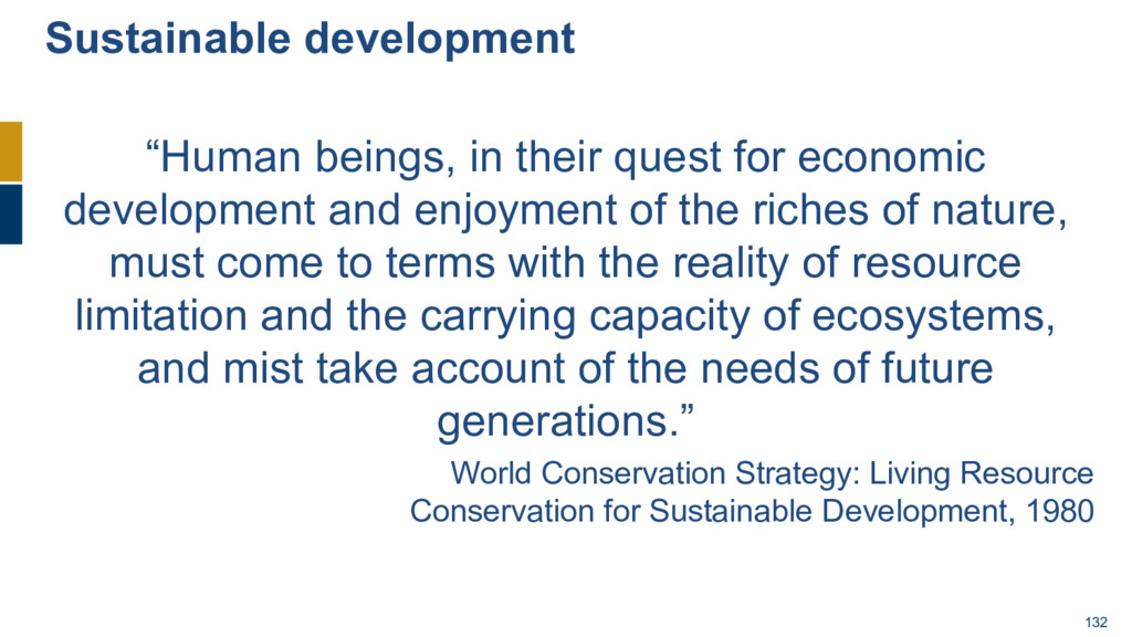 """132 """"Human beings, in their quest for economic ..."""