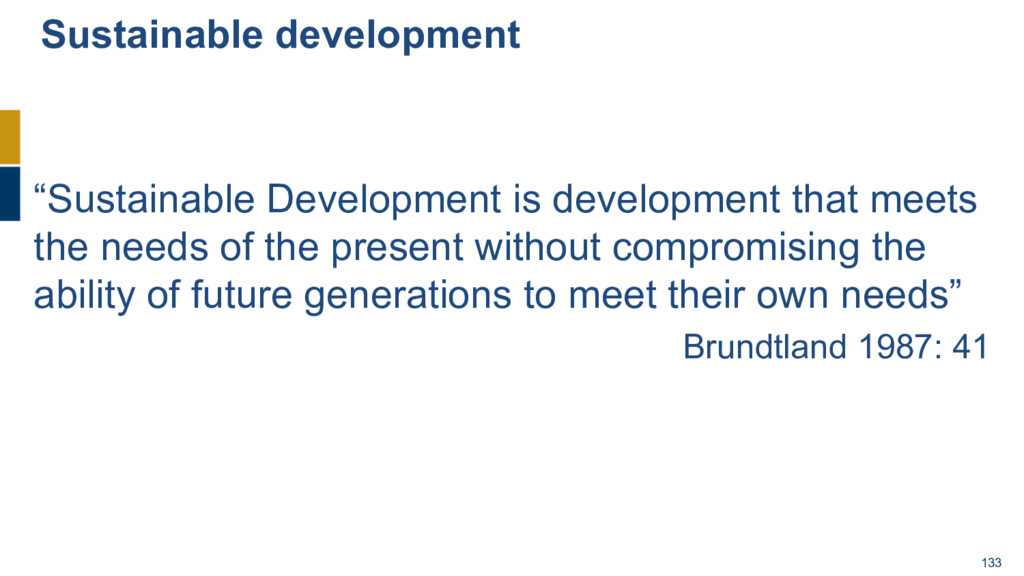 "133 ""Sustainable Development is development tha..."