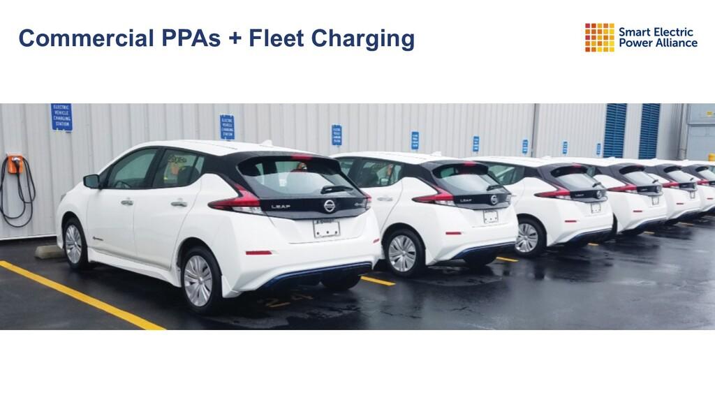 Commercial PPAs + Fleet Charging