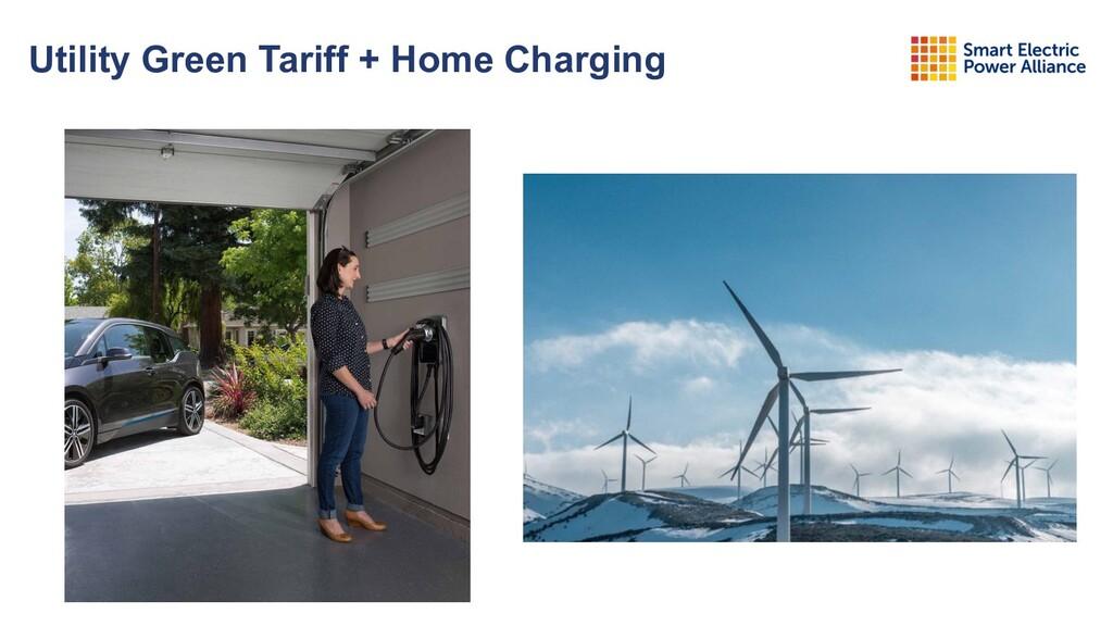 Utility Green Tariff + Home Charging