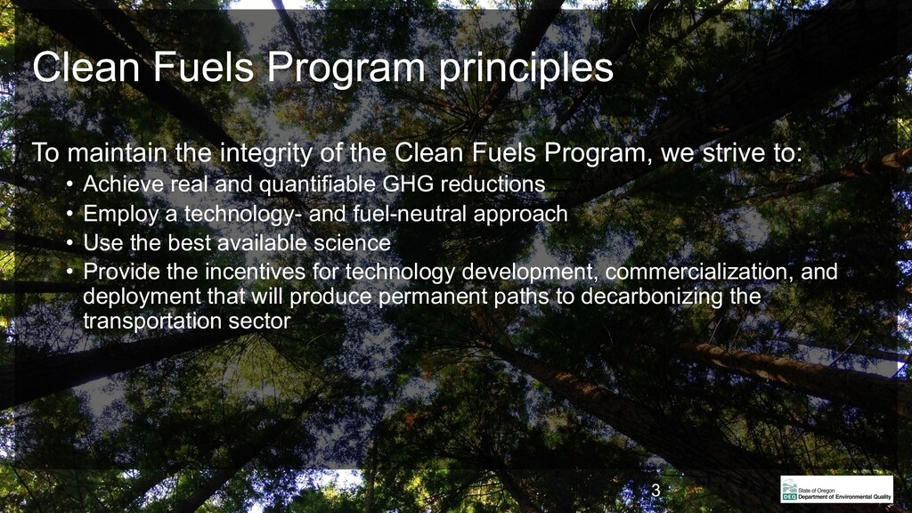 Clean Fuels Program principles To maintain the ...