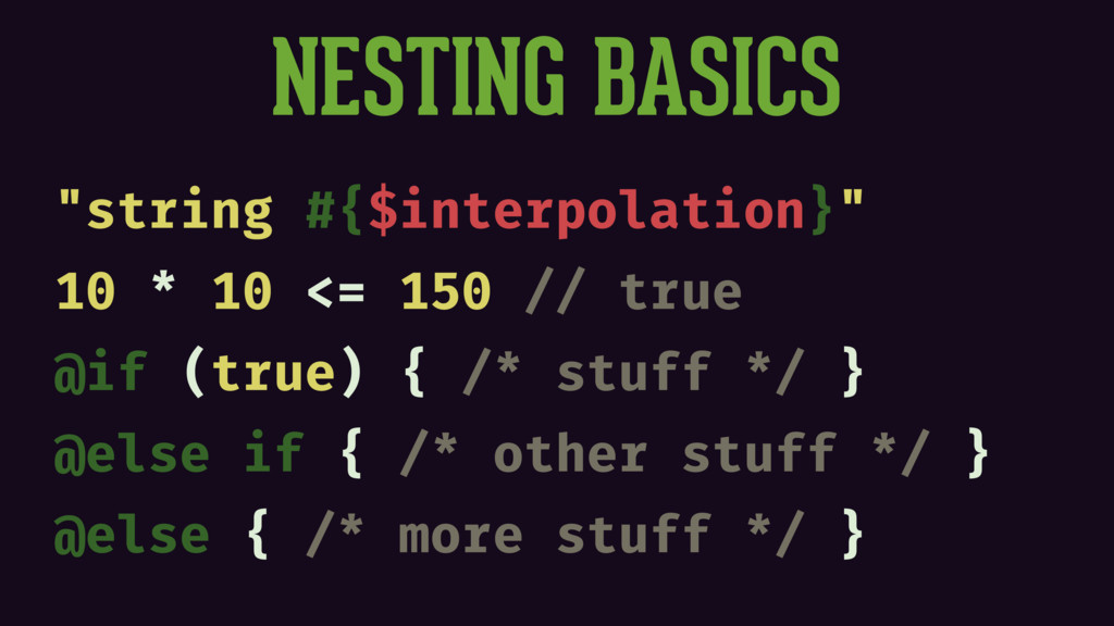 "NESTING BASICS ""string #{$interpolation}"" 10 * ..."