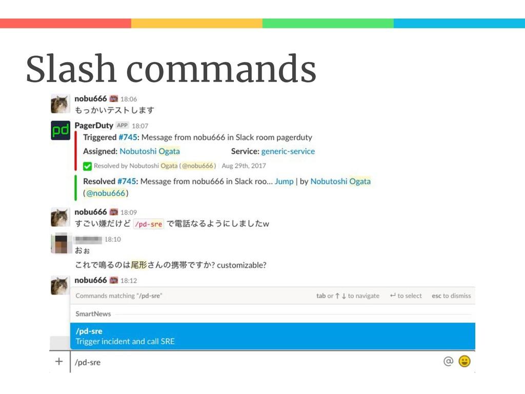Slash commands