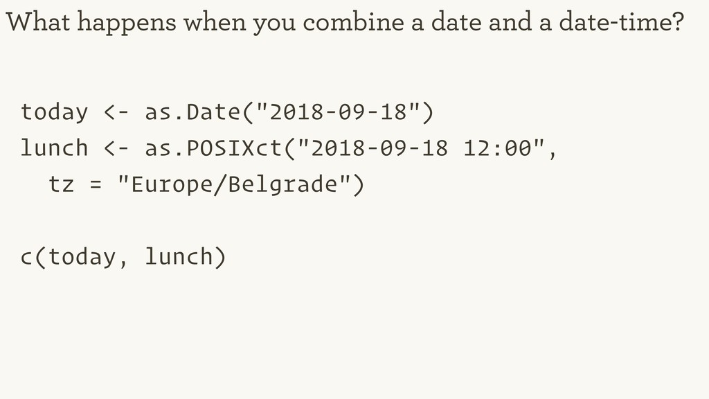 """today <- as.Date(""""2018-09-18"""") lunch <- as.POSI..."""
