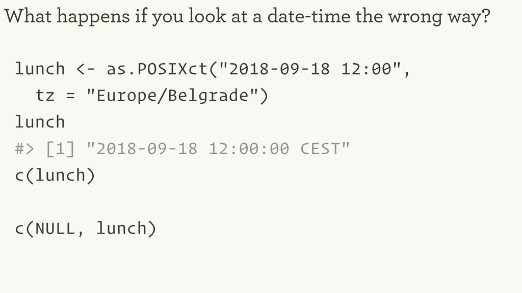 "lunch <- as.POSIXct(""2018-09-18 12:00"", tz = ""E..."