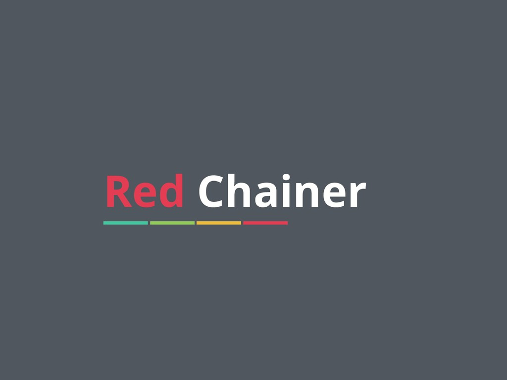 5 Red Chainer