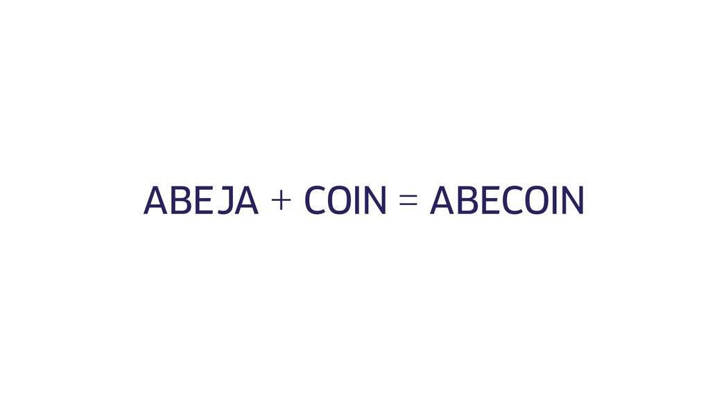 JA + = ABECOIN ABE COIN