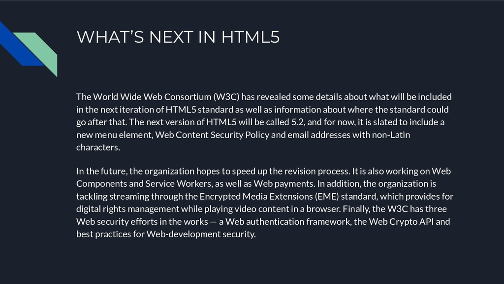 WHAT'S NEXT IN HTML5 The World Wide Web Consort...