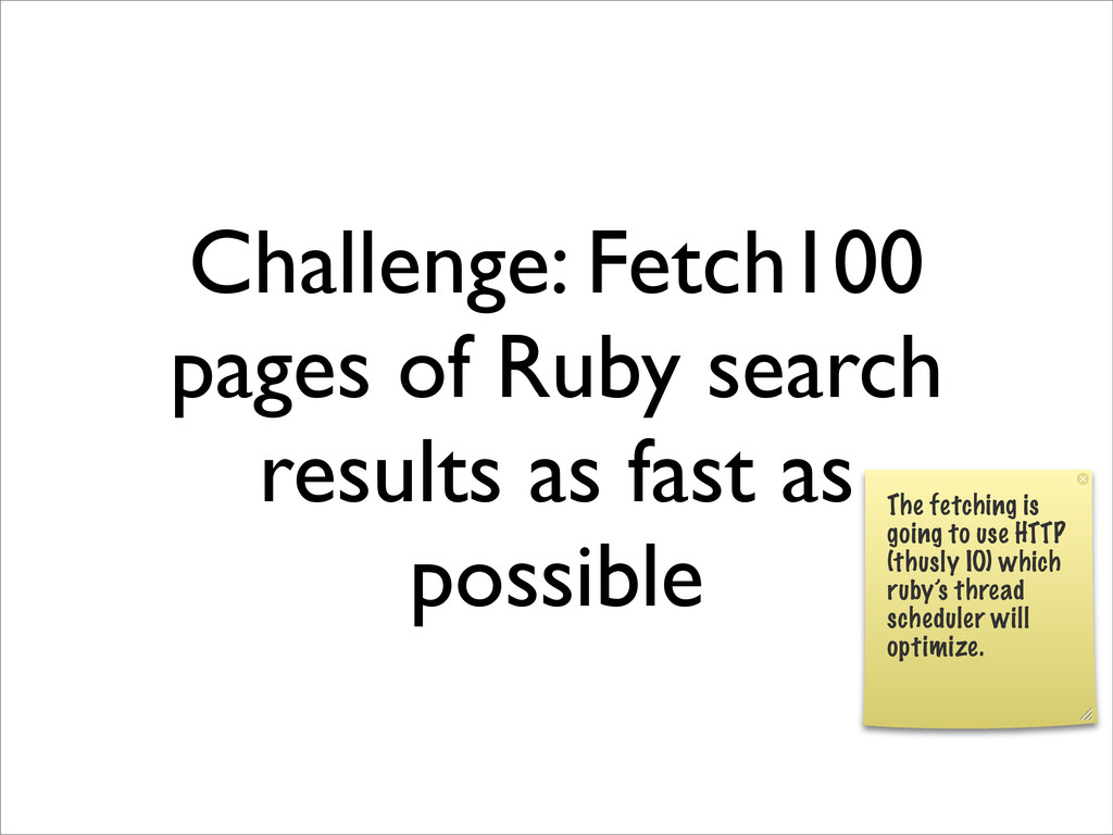 Challenge: Fetch100 pages of Ruby search result...