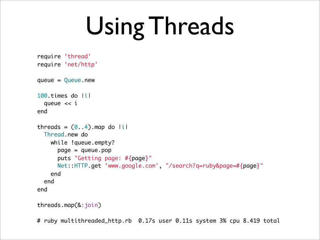 Using Threads require 'thread' require 'net/htt...