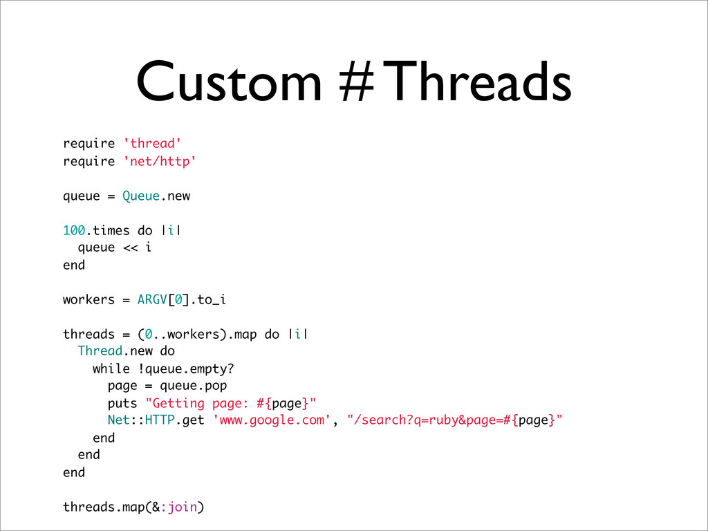 Custom # Threads require 'thread' require 'net/...