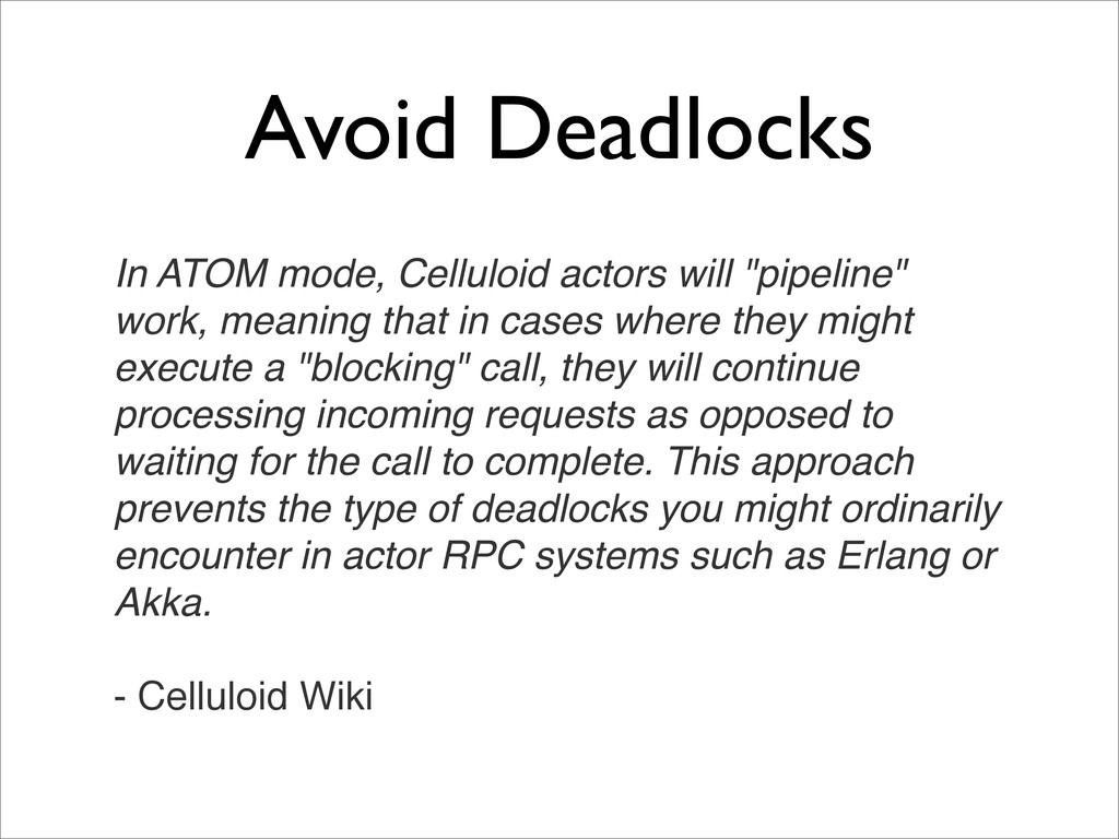 Avoid Deadlocks In ATOM mode, Celluloid actors ...