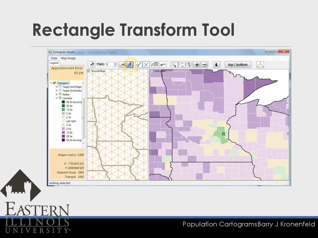 Population Cartograms Barry J Kronenfeld Rectan...