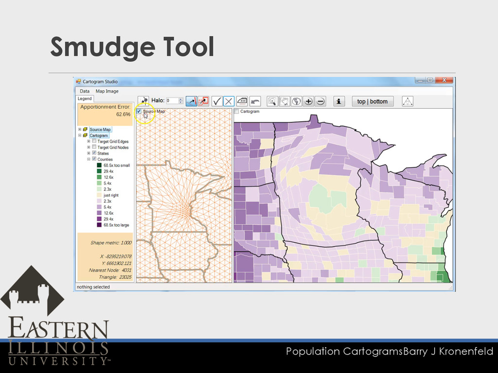 Population Cartograms Barry J Kronenfeld Smudge...