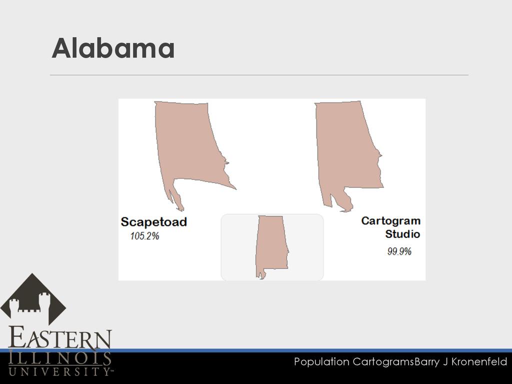 Population Cartograms Barry J Kronenfeld Alabama