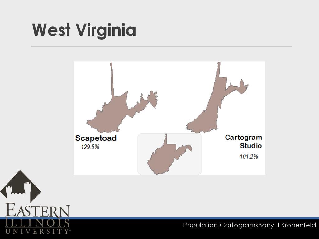 Population Cartograms Barry J Kronenfeld West V...