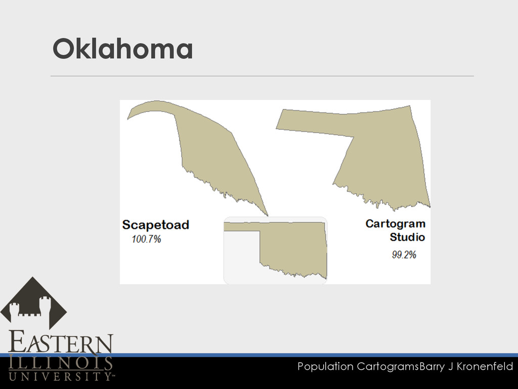 Population Cartograms Barry J Kronenfeld Oklaho...