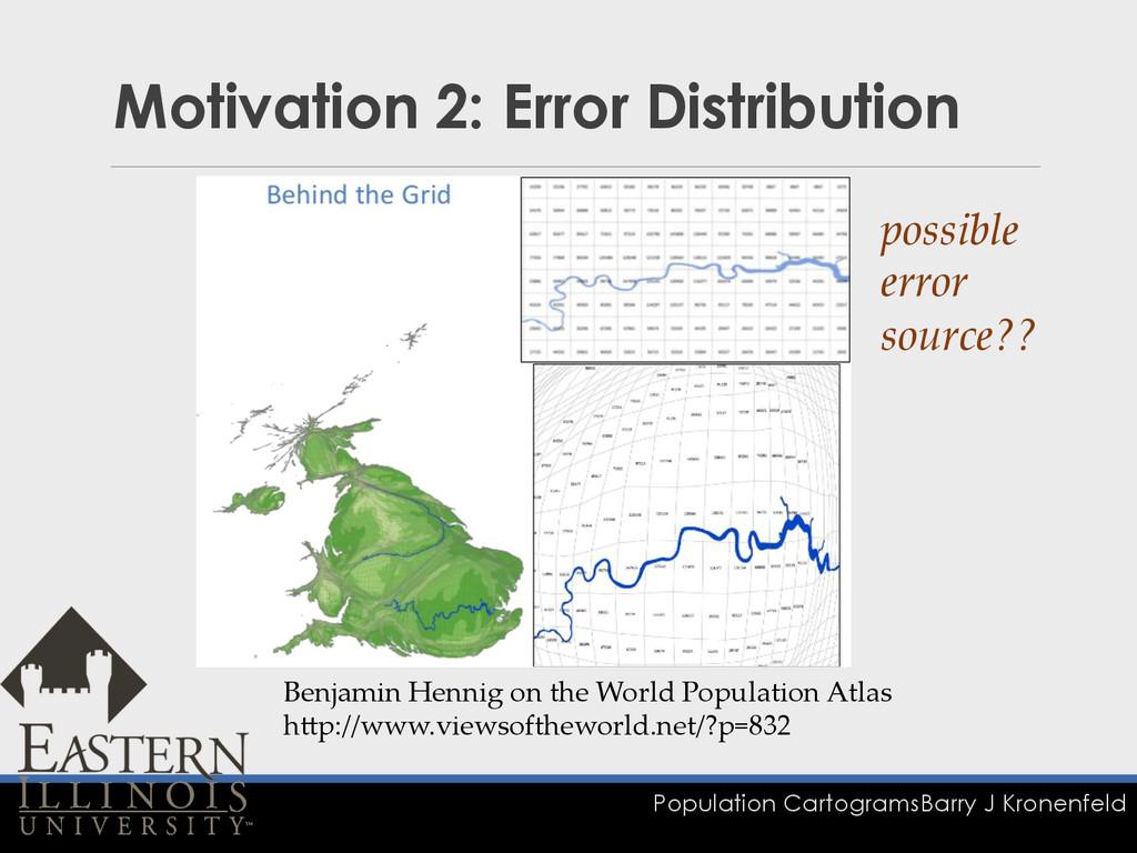 Population Cartograms Barry J Kronenfeld Motiva...