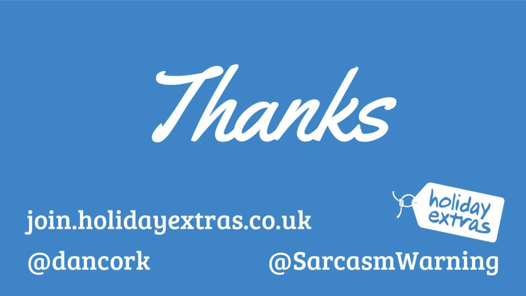 @dancork Thanks @SarcasmWarning join.holidayext...