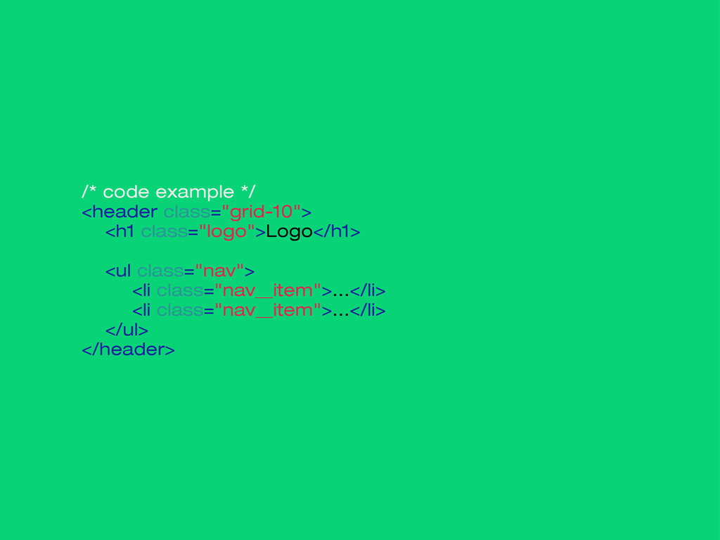"""/* code example */ <header class=""""grid-10""""> <h1..."""