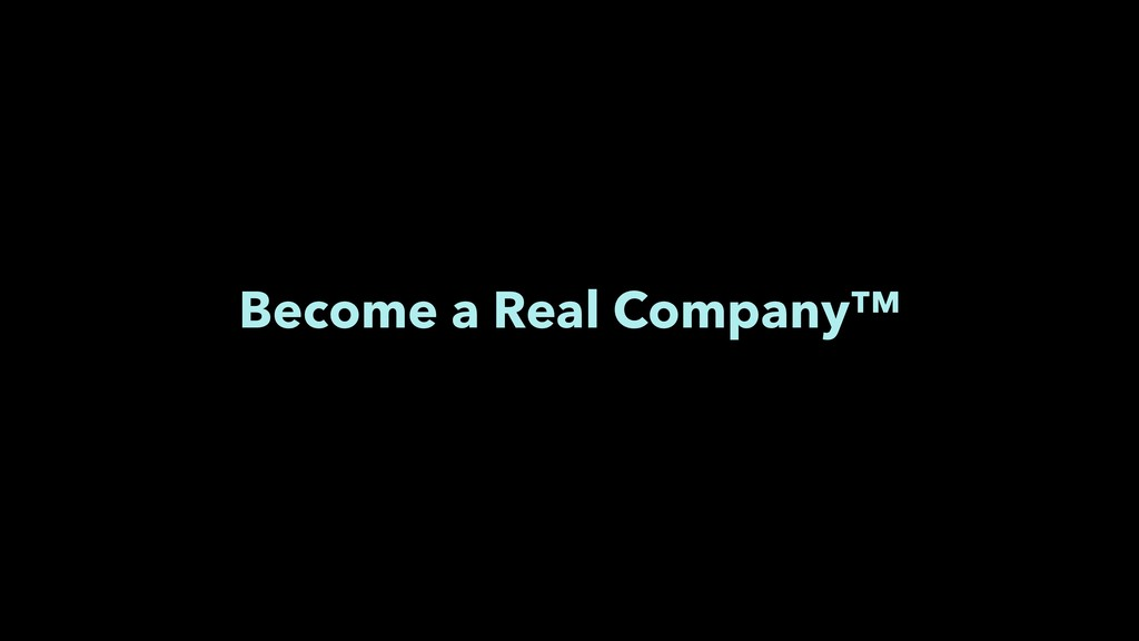 Become a Real Company™ Find an event to speak a...