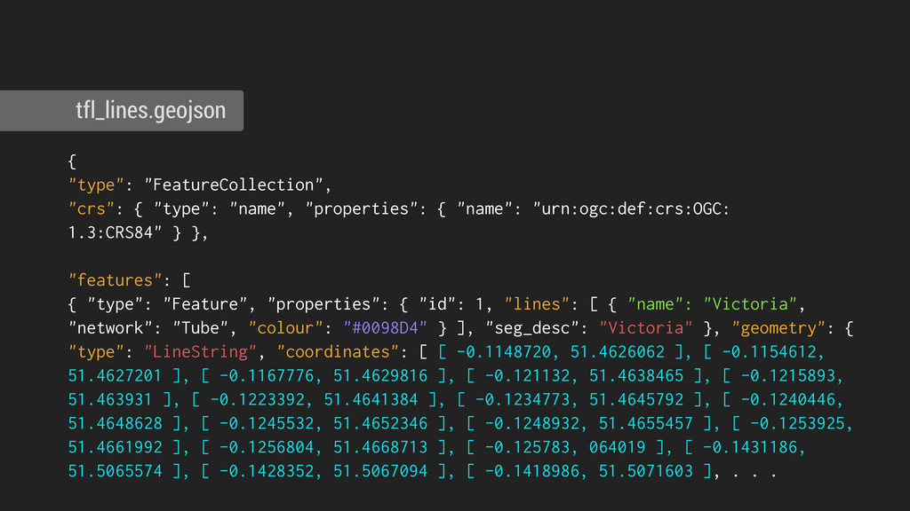 """tfl_lines.geojson { """"type"""": """"FeatureCollection""""..."""