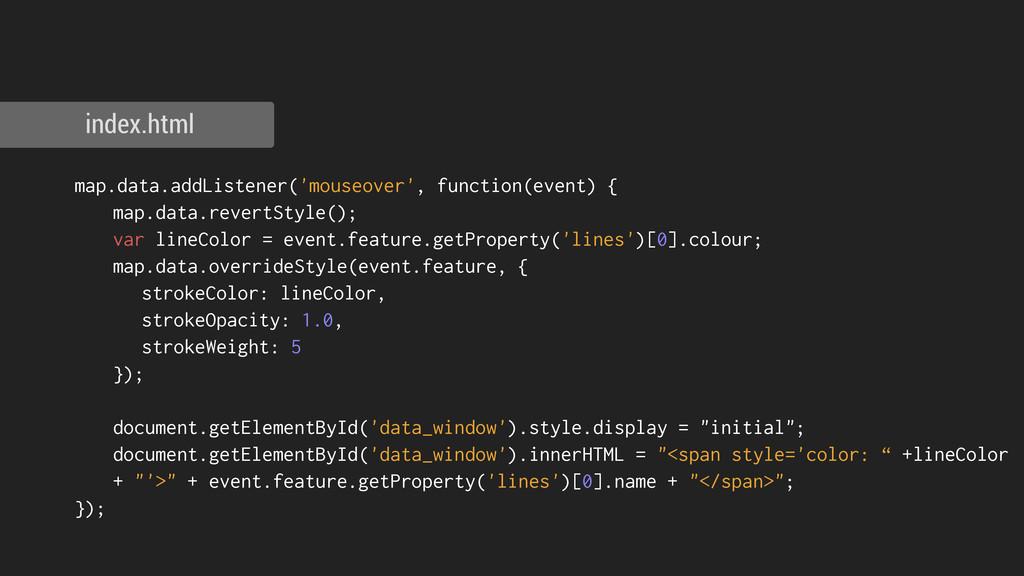 index.html map.data.addListener('mouseover', fu...