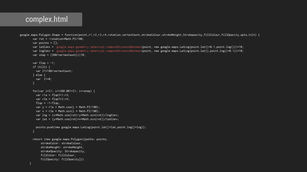 complex.html google.maps.Polygon.Shape = functi...