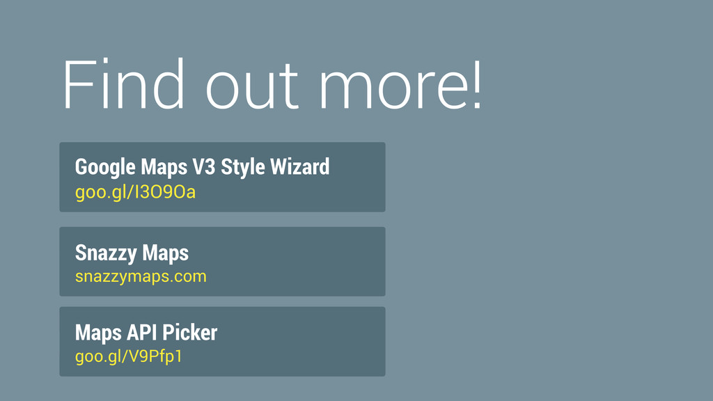 Find out more! Google Maps V3 Style Wizard goo....
