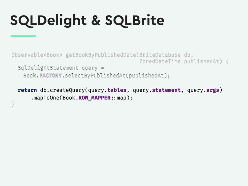 SQLDelight & SQLBrite Observable<Book> getBookB...