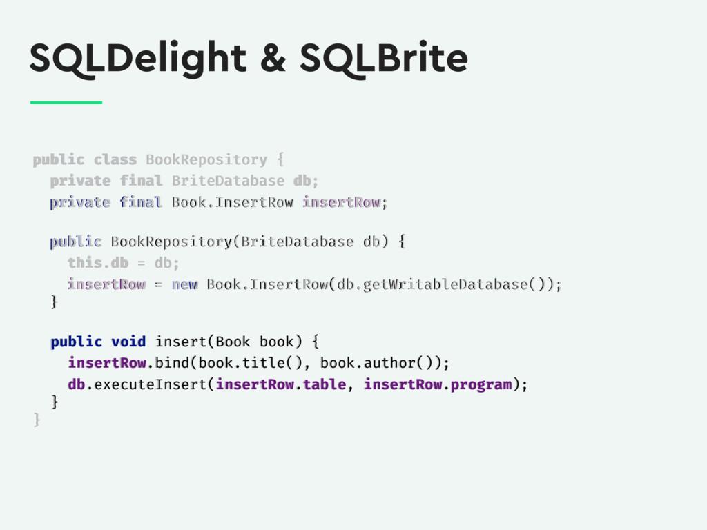 SQLDelight & SQLBrite public class BookReposito...