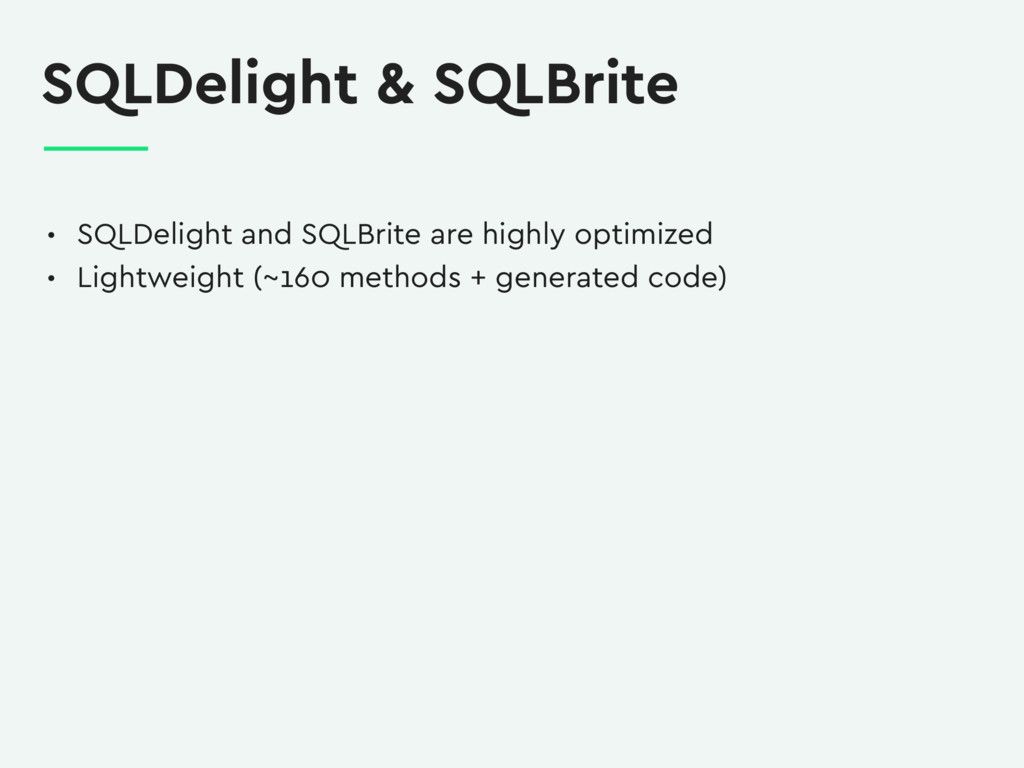 SQLDelight & SQLBrite • SQLDelight and SQLBrite...