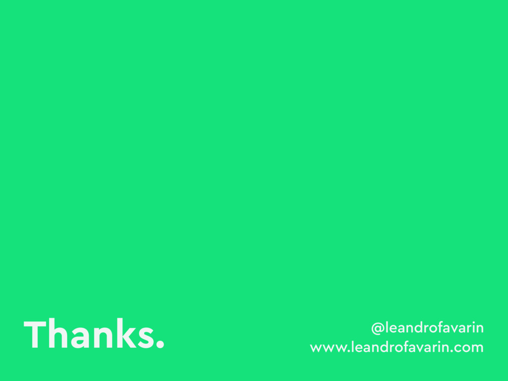 Thanks. @leandrofavarin www.leandrofavarin.com